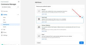 Use the data feed option to import your products in Facebook Commerce
